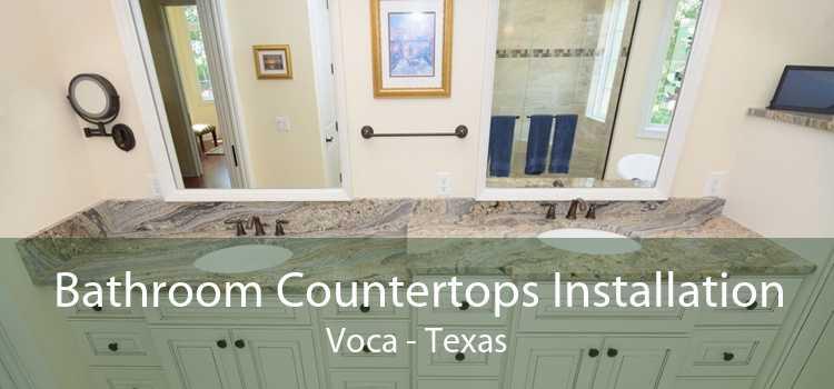 Bathroom Countertops Installation Voca - Texas