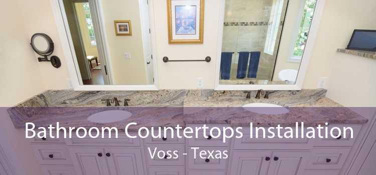 Bathroom Countertops Installation Voss - Texas