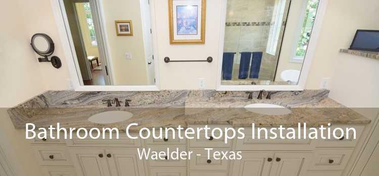 Bathroom Countertops Installation Waelder - Texas