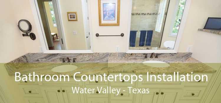 Bathroom Countertops Installation Water Valley - Texas