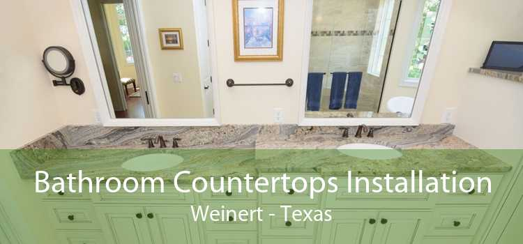 Bathroom Countertops Installation Weinert - Texas