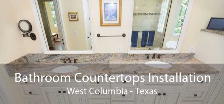 Bathroom Countertops Installation West Columbia - Texas
