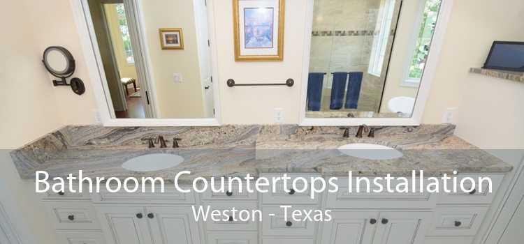 Bathroom Countertops Installation Weston - Texas