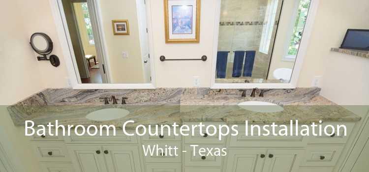 Bathroom Countertops Installation Whitt - Texas