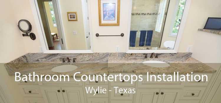 Bathroom Countertops Installation Wylie - Texas