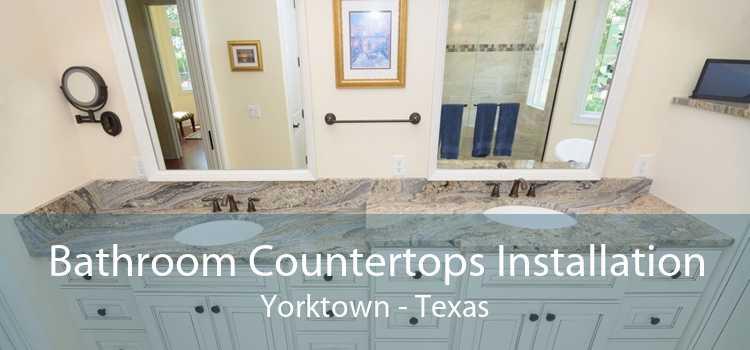 Bathroom Countertops Installation Yorktown - Texas