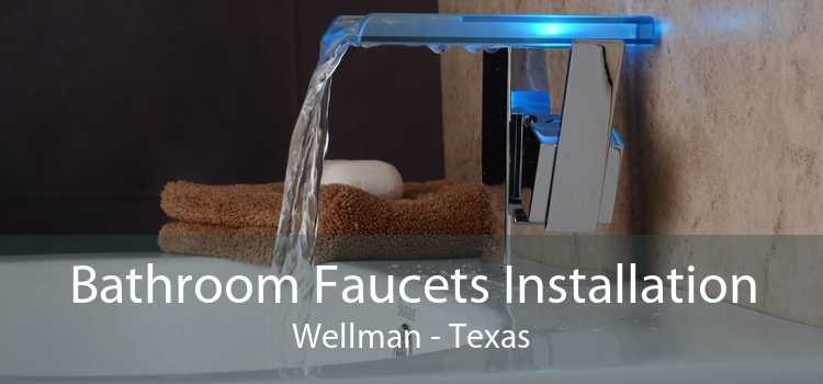 Bathroom Faucets Installation Wellman - Texas