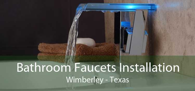 Bathroom Faucets Installation Wimberley - Texas