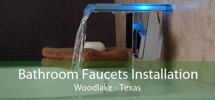 Bathroom Faucets Installation Woodlake - Texas