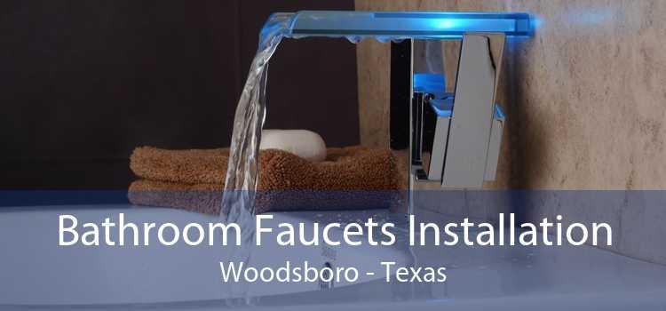 Bathroom Faucets Installation Woodsboro - Texas