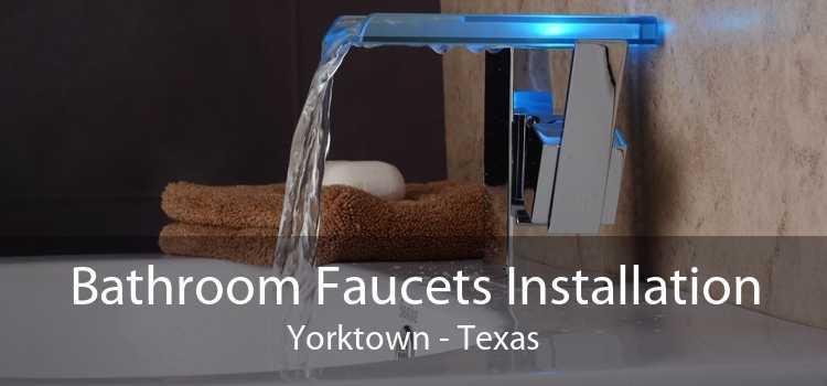 Bathroom Faucets Installation Yorktown - Texas