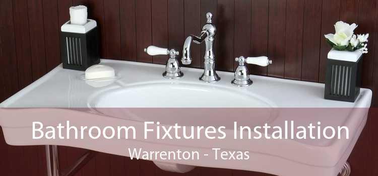Bathroom Fixtures Installation Warrenton - Texas