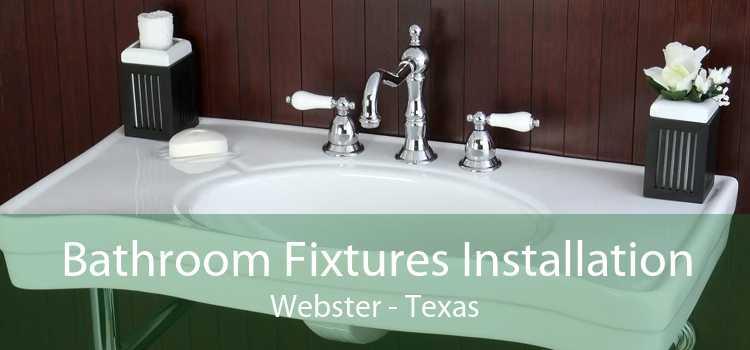 Bathroom Fixtures Installation Webster - Texas