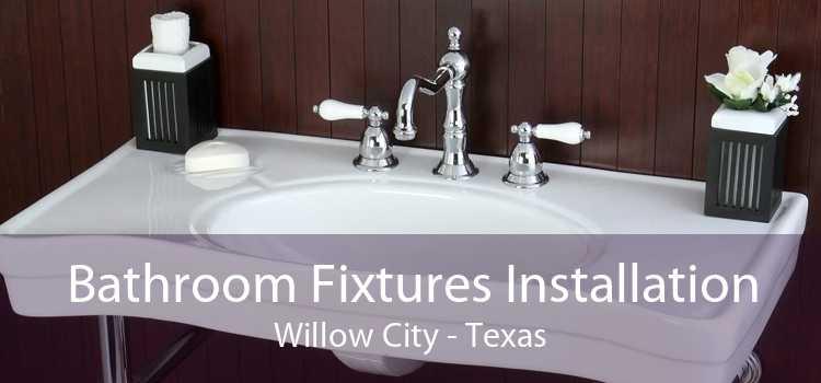 Bathroom Fixtures Installation Willow City - Texas