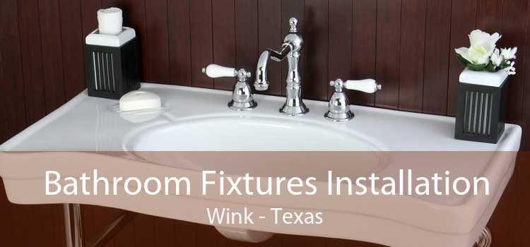 Bathroom Fixtures Installation Wink - Texas