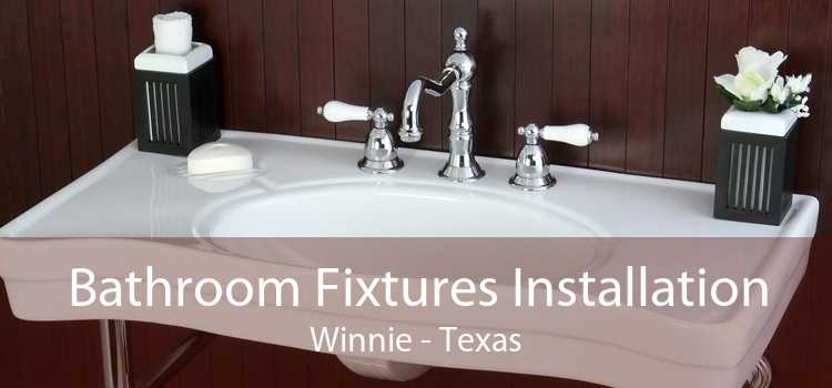 Bathroom Fixtures Installation Winnie - Texas
