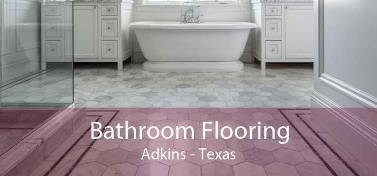 Bathroom Flooring Adkins - Texas