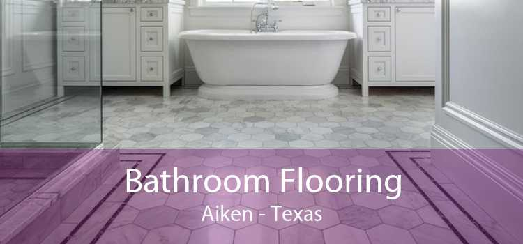 Bathroom Flooring Aiken - Texas