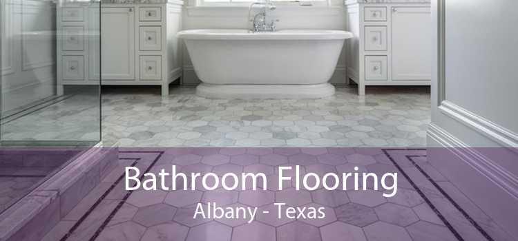 Bathroom Flooring Albany - Texas