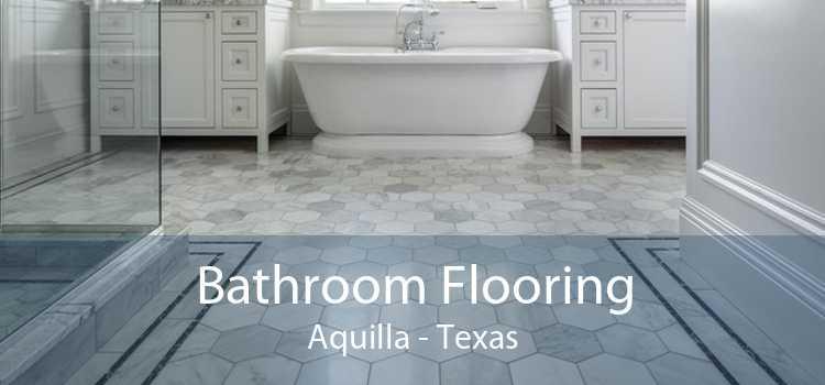 Bathroom Flooring Aquilla - Texas