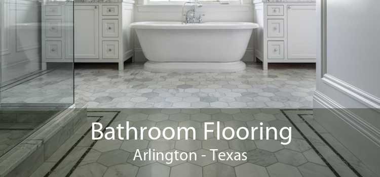 Bathroom Flooring Arlington - Texas