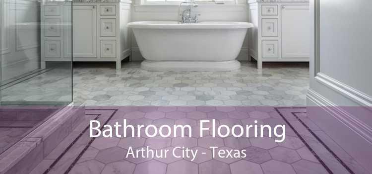 Bathroom Flooring Arthur City - Texas