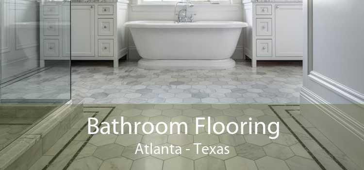 Bathroom Flooring Atlanta - Texas