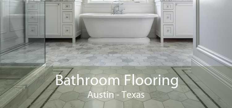 Bathroom Flooring Austin - Texas