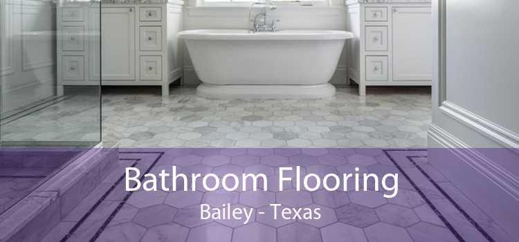 Bathroom Flooring Bailey - Texas