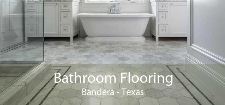 Bathroom Flooring Bandera - Texas