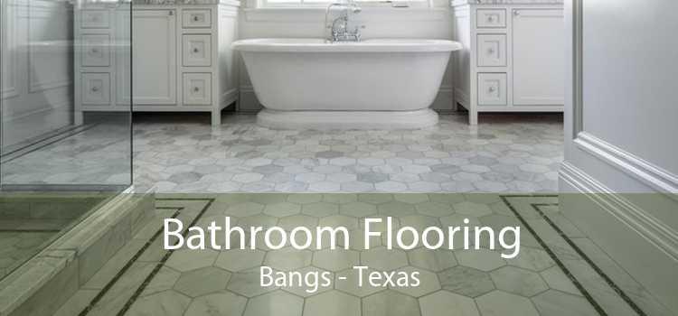 Bathroom Flooring Bangs - Texas