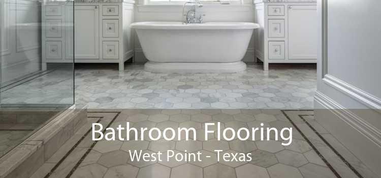 Bathroom Flooring West Point - Texas