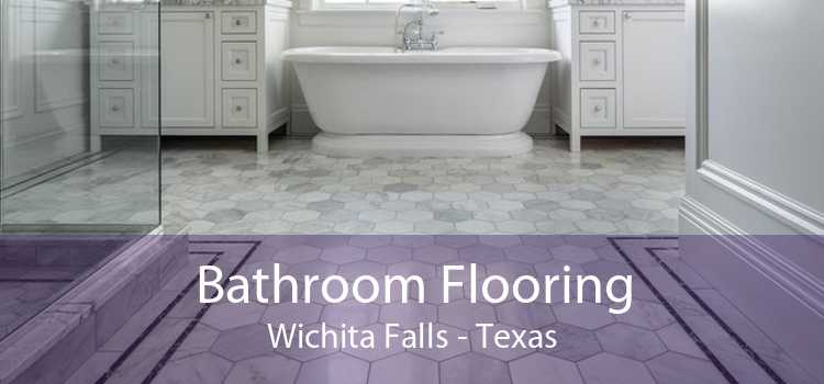 Bathroom Flooring Wichita Falls - Texas