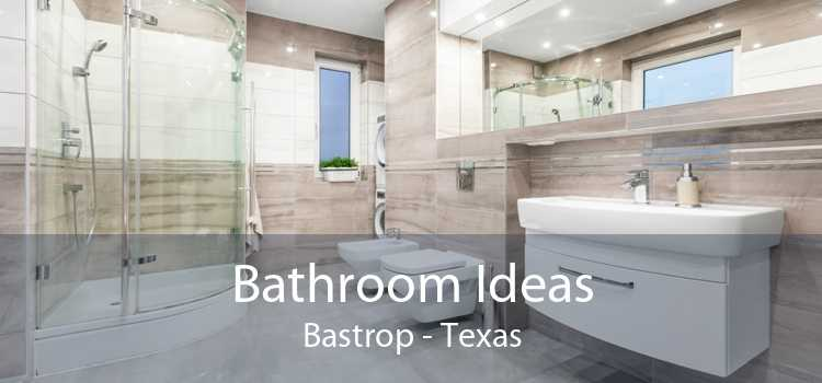 Bathroom Ideas Bastrop - Texas
