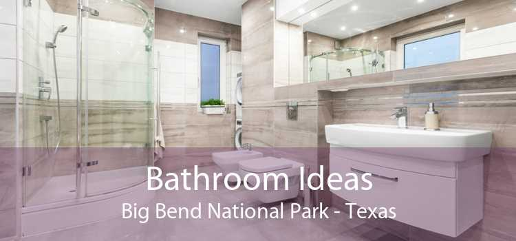 Bathroom Ideas Big Bend National Park - Texas
