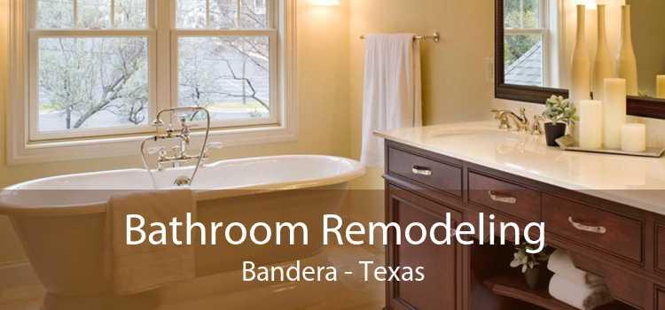 Bathroom Remodeling Bandera - Texas