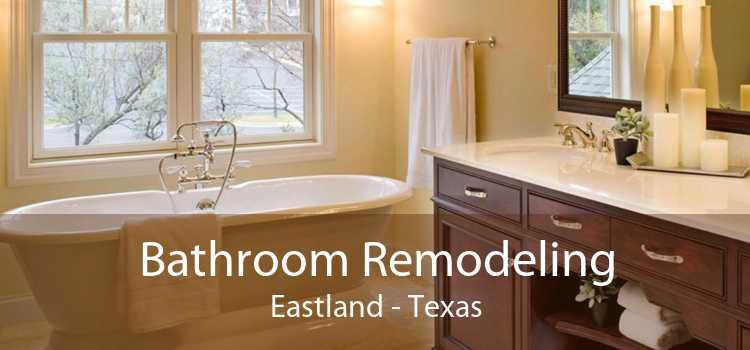 Bathroom Remodeling Eastland - Texas