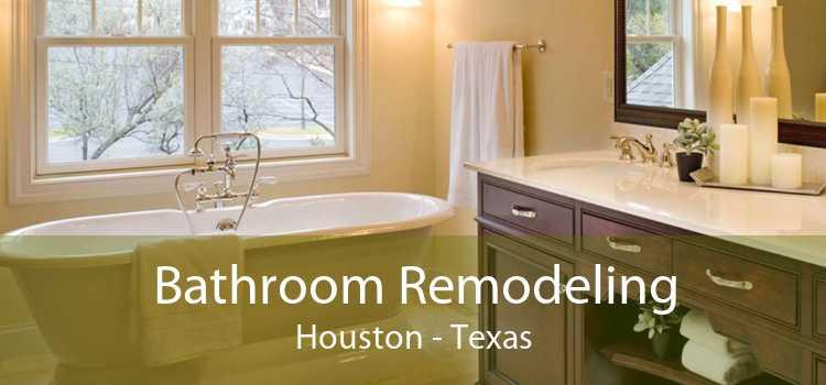 Bathroom Remodeling Houston - Texas
