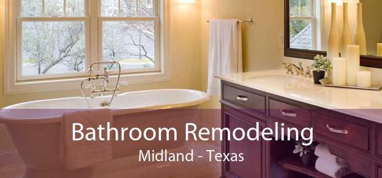 Bathroom Remodeling Midland - Texas
