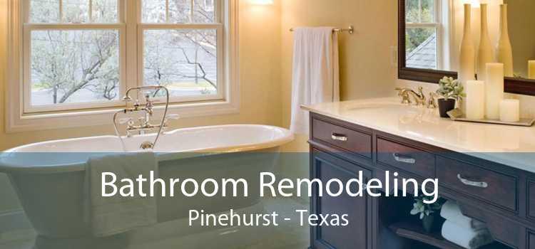 Bathroom Remodeling Pinehurst - Texas
