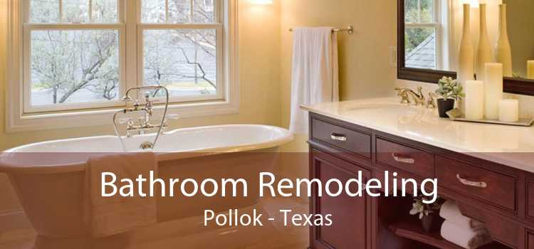 Bathroom Remodeling Pollok - Texas