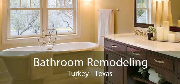 Bathroom Remodeling Turkey - Texas