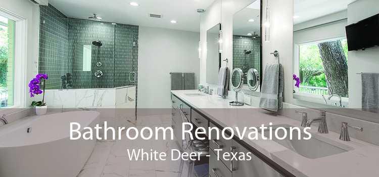 Bathroom Renovations White Deer - Texas