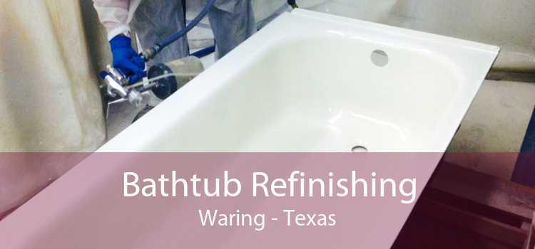 Bathtub Refinishing Waring - Texas