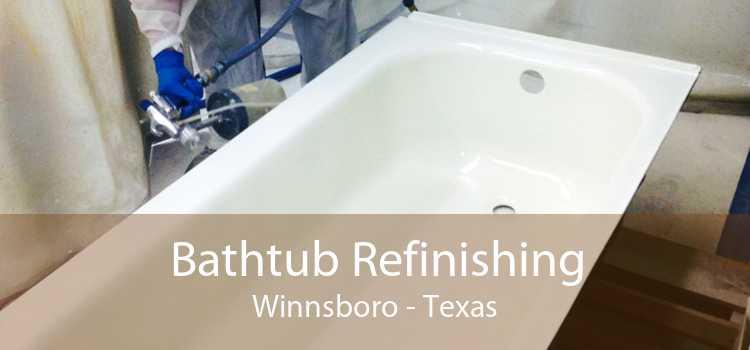 Bathtub Refinishing Winnsboro - Texas