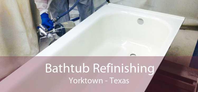 Bathtub Refinishing Yorktown - Texas