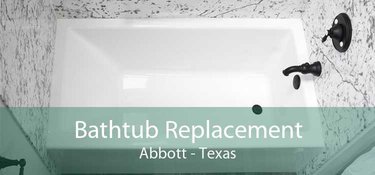 Bathtub Replacement Abbott - Texas