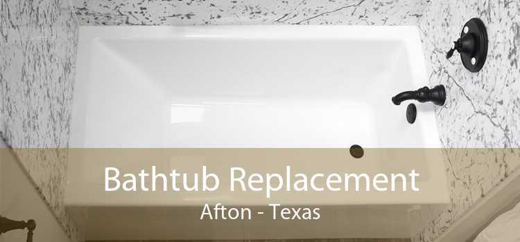 Bathtub Replacement Afton - Texas