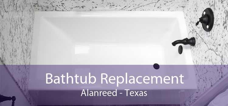 Bathtub Replacement Alanreed - Texas