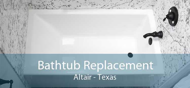 Bathtub Replacement Altair - Texas